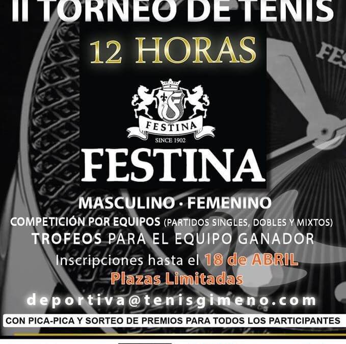 II TORNEO 12 HORAS DE TENIS FESTINA