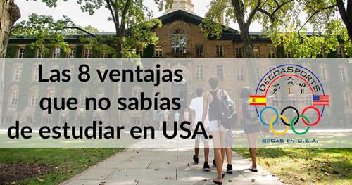 Las 8 ventajas que no sabías de estudiar en Estados Unidos.