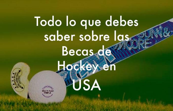 Conseguir la beca de hockey en EEUU, para todos los publicos.