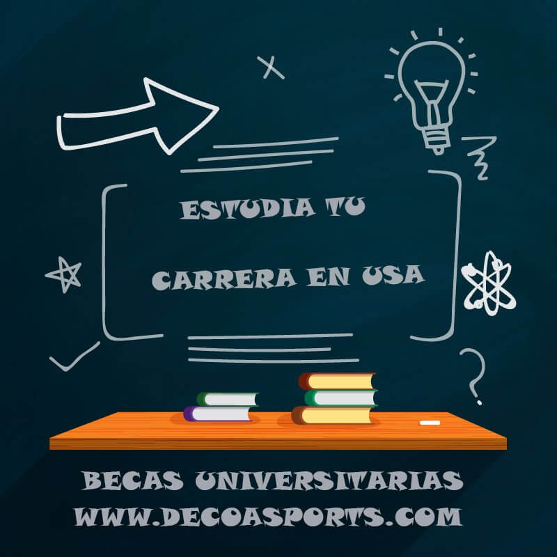 BECAS UNIVERSITARIASEN USA PARA NO DEPORTISTAS