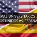 Sistemas Universitarios Estados Unidos vs. España