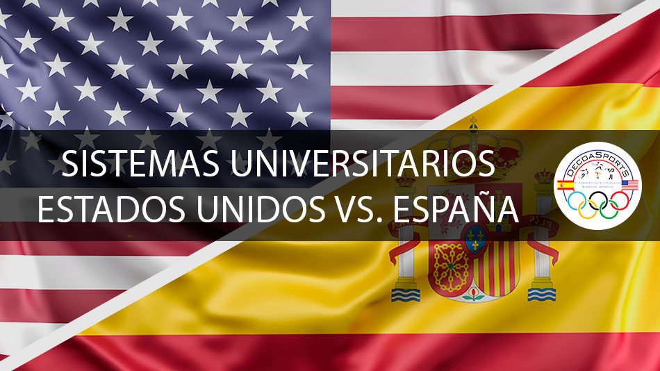 Diferentes sistemas Universitarios: España vs Estados Unidos