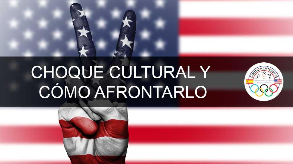 Choque cultural en USA y cómo afrontarlo
