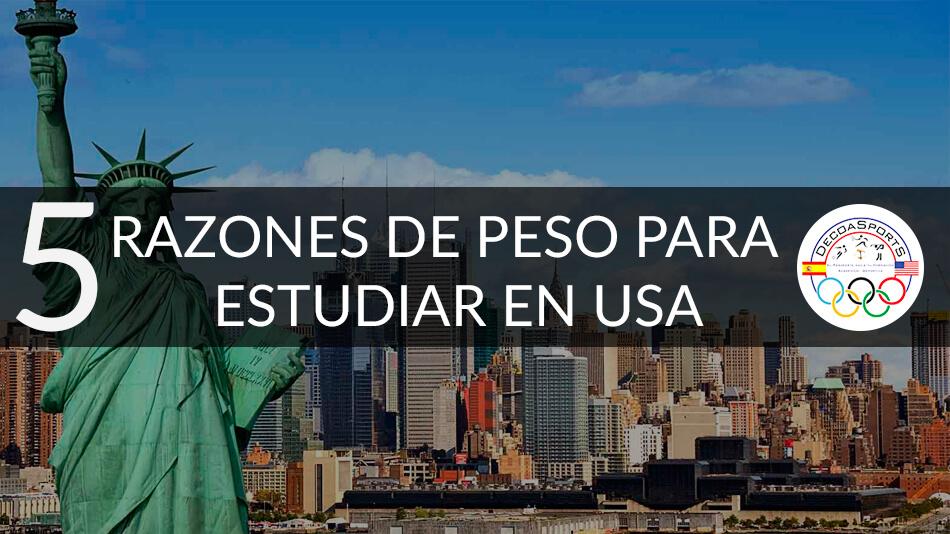 5 razones de peso para estudiar en Estados Unidos
