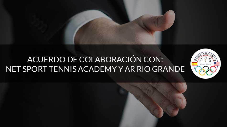 Acuerdo de colaboración con NET SPORT TENNIS ACADEMY y AR RIO GRANDE