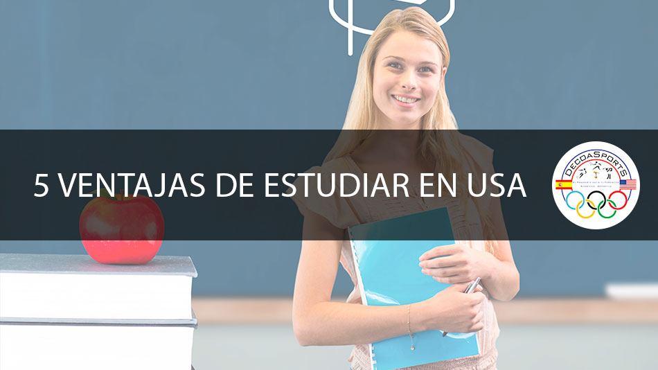 5 ventajas de estudiar en USA - Becas deportivas