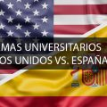 Sistemas Universitarios Estados Unidos vs. España