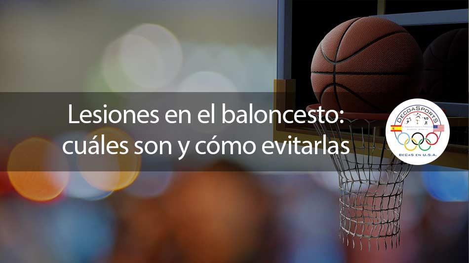 Lesiones en el baloncesto: cuáles son y cómo evitarlas