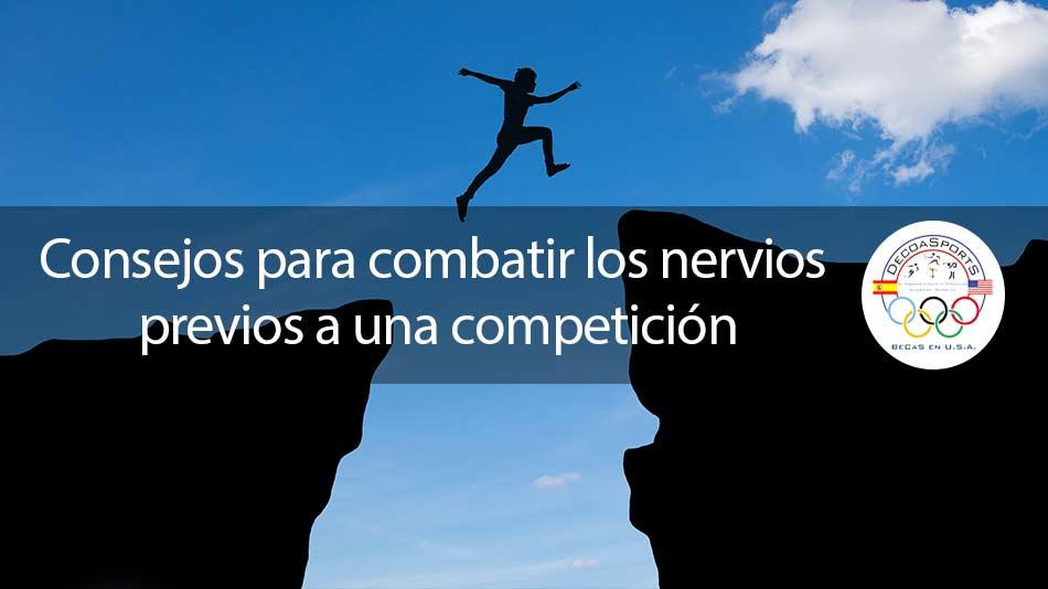 Consejos para combatir los nervios previos a la competición
