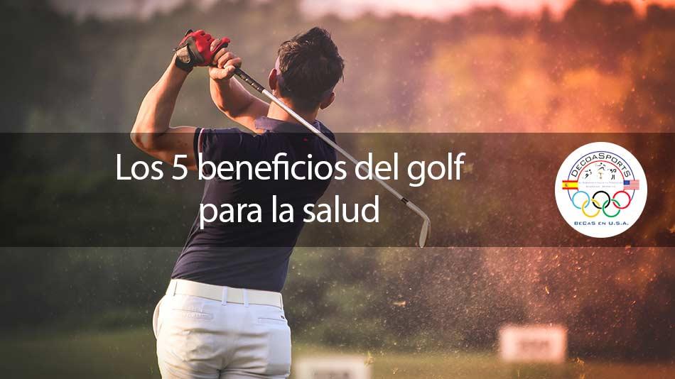 Los 5 beneficios del golf para la salud