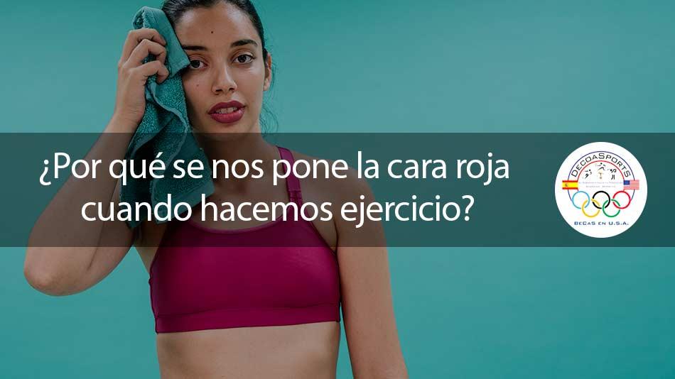 ¿Por qué se pone la piel roja cuando hacemos ejercicio?