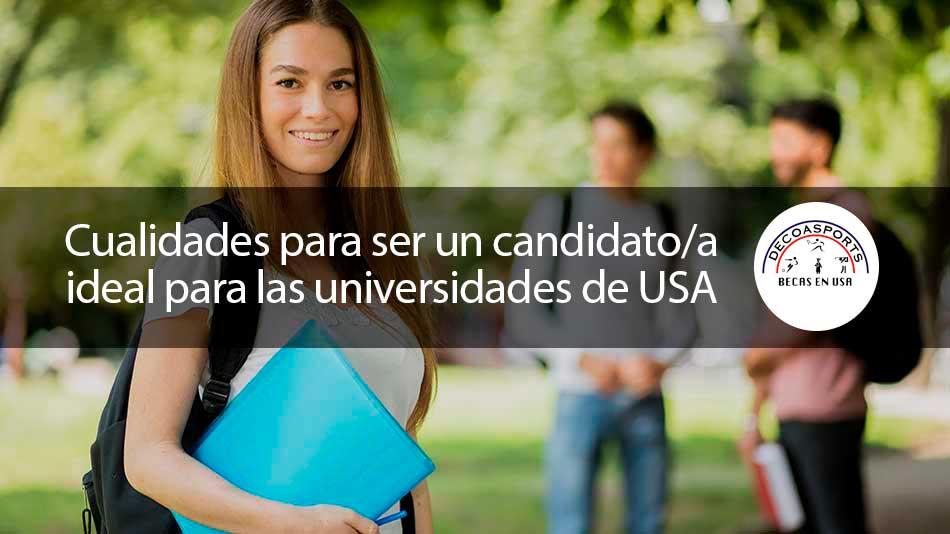 Cualidades para ser un candidato/a ideal para las universidades de USA