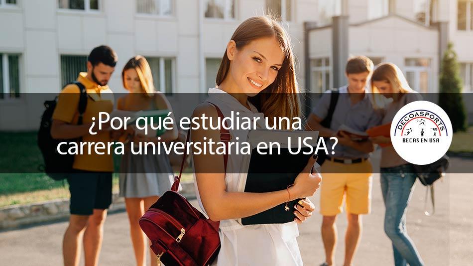¿Por qué estudiar una carrera universitaria en USA?