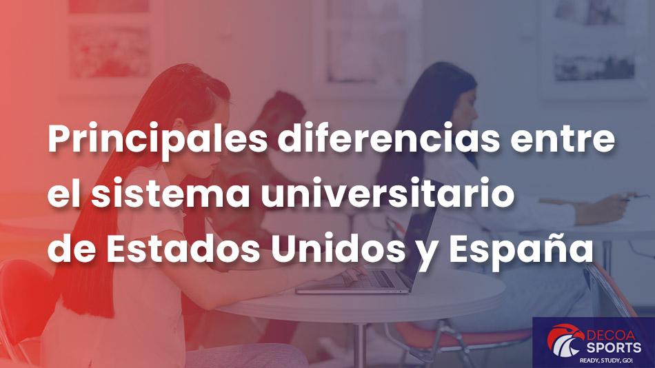 Principales diferencias entre el sistema universitario de Estados Unidos y España